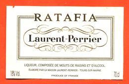 étiquette De Ratafia De Champagne Laurent Perrier à Tours Sur Marne - 70 Cl - Champagne