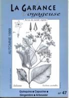 LA GARANCE VOYAGEUSE N° 47 Quinquina , Capucine , Gingembre , Arbousier , Gagée Des Rochers ,  Revue Du Monde Végétal - Nature