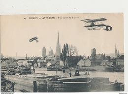 ROUEN AVIATION VUE VERS L ILE LACROIX CPA BON ETAT - ....-1914: Voorlopers