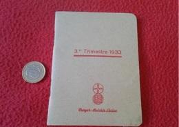SPAIN ? PEQUEÑA Y RARA AGENDA DIETARIO LIBRETA SCHEDULE O SIMIL FARMACEUTICA BAYER MEISTER LUCIUS TERCER TRIMESTRE 1933 - Documentos Antiguos