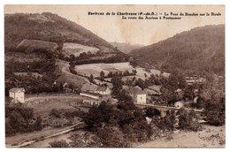 Env. De La Chartreuse - Le Pont Du Bouchet Sur La Sioule - La Route Des Ancizes à Pontaumur - (MIREMONT) - Frankreich