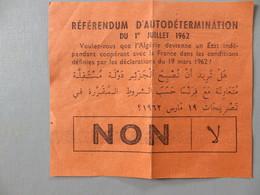Référendum D'autodétermination Algérie 1 Juillet 1962 - Militaria