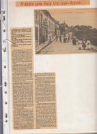 02- Vic Sur Aisne  21 Pages De Coupure De Presse Sur La Commune De Vic Sur Aisne - Documents Historiques
