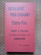 CATALOGUE PRIX COURANT TIMBRES POSTES - YVERT ET TELLIER 1897 (REIMPRESSION) - France