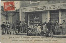 BESSAN  LA COOPERATIVE COMMUNISTE DE CONSOMMATION   LA LIBERATRICE  CARTE RARE - Frankrijk