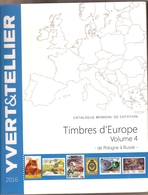 Catalogue Yvert&Tellier Timbres D'Europe (Volume 4) - Année 2016 - Sin Clasificación
