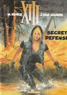 XIII - SECRET DEFENSE - édition Originale 2000 - XIII