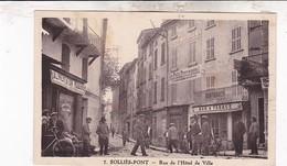 83 / SOLLIES PONT / RUE DE L HOTEL DE VILLE / PLAN RARE - Sollies Pont