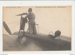 MONOPLAN DEPERDUSSIN AVEC MITRAILLEUSE GUERRE DE 1914 CPA BON ETAT - 1914-1918: 1ère Guerre