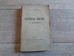 Le Général Hoche à Quiberon De Chassin 1897 Histoire - Historia