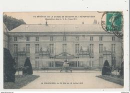 LA MALMAISON 1916 AU BENEFICE DE LA CAISSE DE SECOURS DE L AERONOTIQUE CPA BON ETAT - 1914-1918: 1. Weltkrieg