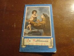 LA SETTIMANA SANTIFICATA-ORFANOTROFIO ANTONIANO MASCHILE SANTUARIO S.ANTONIO DA PADOVA- PAGINE 12-1956 - Devotion Images