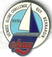 Pin's Bateau Navire Voilier Vendée Globe Challenge Guy Bernardin 1989 1990 OKAY - Barcos