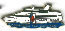 Pin's Bateau Navire Compagnie Yeu Continent Amporelle Vendée - Boats