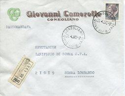 Italia (1972) - Raccomandata Da Conegliano (TV) - 6. 1946-.. Repubblica