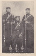 CPA Souvenirs De La Guerre 1870-1871 - Saint-Quentin - 2. Trois Fantassins De La Landwehr - Ca. 1915 (46776) - Guerres - Autres