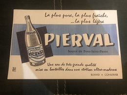 A BUVARD Ancien PIERVAL SOURCE DE PONT SAINT PIERRE EAU - Blotters