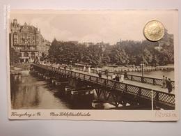 Königsberg In Preußen, Neue Schloßteichbrücke, 1935 - Ostpreussen