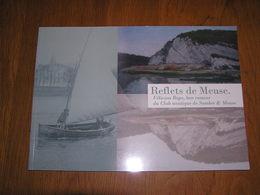 REFLETS DE MEUSE Félicien Rops Bon Rameur Du Club Nautique Sambre & Meuse Régionalisme Namur Anseremme Jambes Wépion - Culture