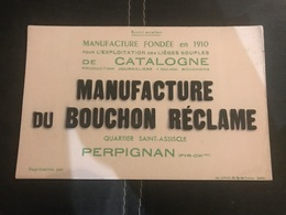 A BUVARD ANCIEN MANUFACTURE DU BOUCHON RÉCLAME PERPIGNAN - Blotters