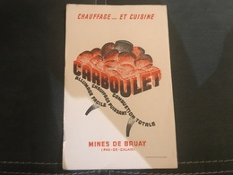 A BUVARD Ancien CHAUFFAGE ET CUISINE CARBOULET MINES DE BRUAY PAS DE CALAIS - Blotters
