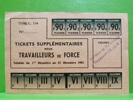 Acieries De Micheville. VILLERUPT. Ticket Supplémentaire..... WW2 - 1939-45