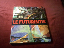 LE FUTURISME   °° M CALVESI - Art