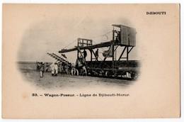 Djibouti - Wagon-Poseur - Ligne De Djibouti-Harar. Undivided Back, Early 1900's - Djibouti