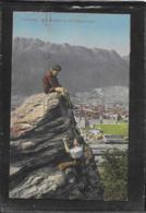 AK 0410  Innsbruck - Das Klettern Ist Des Älplers Lust / Verlag Warger Um 1911 - Alpinismus, Bergsteigen