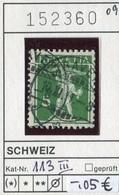 Schweiz - Suisse - Switzerland - Svizzera - Michel 113 III - Oo Oblit. Used Gebruikt - Suiza