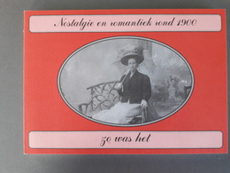 Nostagie En Romantiek Rond 1900 - Geschiedenis