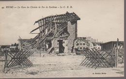 REIMS - LA GARE - LE C.B.R. - Reims