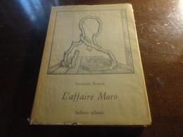 L'AFFAIRE MORO-LEONARDO SCIASCIA-SELLERIO EDITORE 1978 - Books, Magazines, Comics
