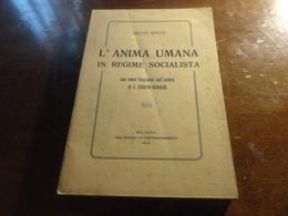 L'ANIMA UMANA IN REGIME SOCIALISTA-OSCAR WILDE 1913-1° EDIZIONE ITALIANA- - Books, Magazines, Comics