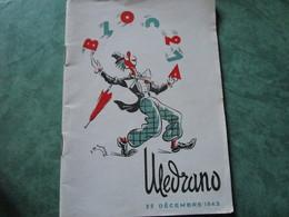 """MEDRANO - Spectacle Organisé Par """"l'ENTRAIDE SOCIALE DE LA PUBLICITE"""" Au Profit Des Prisonniers De Guerre (36 Pages) - 1939-45"""