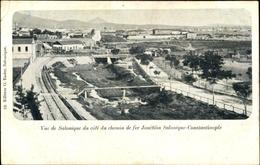 Cp Thessaloniki Griechenland, Vue Du Cote Du Chemin De Fer Jonction Salonique Constantinople - Grèce