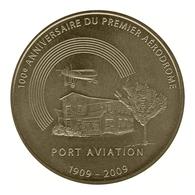 Monnaie De Paris , 2009 , Viry-Chatillon , Port Aviation , 1909-2009 , 100e Anniversaire Du 1er Aérodrome - Monnaie De Paris