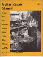 Guitar Repair Manual - 1971 - Livres, BD, Revues