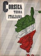 CORSICA TERRA ITALIANA - Guerra 1939-45