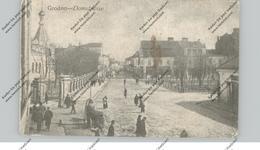 BELARUS / WEISSRUSSLAND - GRODNO / HRODNA, Domstrasse, 1.Weltkrieg, Deutsche Felspost, Belebte Szene - Weißrussland