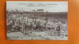 La Bataille De Verdun - Le Cimetiere Des Citernes Marceau A L'horizon , Ruines Des Casernes Marceau - Verdun