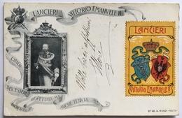 V 60100 - 10° Reggimento Lancieri Vittorio Emanuele II -L ' Italia Deve Essere Non Solo Rispettata Ma Anche Temuta - Regimente