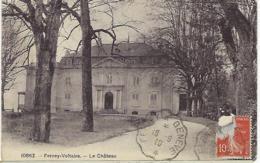 FRANCE - FERNEY-VOLTAIRE - Le Château 1910 - Ferney-Voltaire