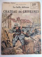 Collection Patrie - La Belle Défense Du Chateau De Grivesnes - Nmr 91-Edition Rouff - 1914-18