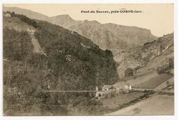 PONT  DU  SAUTET,  Près  CORPS  ( Isère ) - Non Classificati