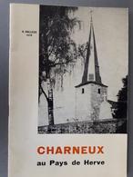 Charneux Au Pays De Herve - België