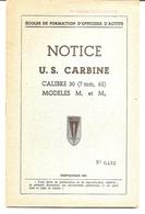 Notice US Carbine Calibre 30 M1 Et M2 -Edition ESMIA- Coetquidan 1951 - Cne Desgranges - Boeken