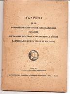 Rapport Commission Scientifique Internationale Chargée Examiner...guerre Bactériologique Guerre Corée Chine 1952 - Boeken