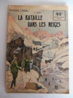 Collection Patrie - Nmr 23 - La Bataille Dans Les Neiges -Edition Rouff - 1914-18