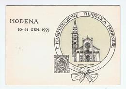 MODENA:  I° MANIFESTAZIONE  FILATELICA  MODENESE  10 -11- GEN. 1959  -  FG - Manifestazioni